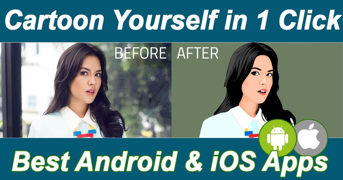 Best Cartoon Yourself Free Apps For Android And Iphone Ios Diy Tech Pro
